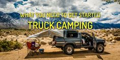 Enjoy the freedom of truck camping. My recommendations for setting up the ultimate truck camping setup including sleep systems, kitchenware, and more.
