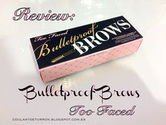 Review Too Faced Bulletproof Brows