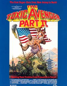Troma THE TOXIC AVENGER PART II