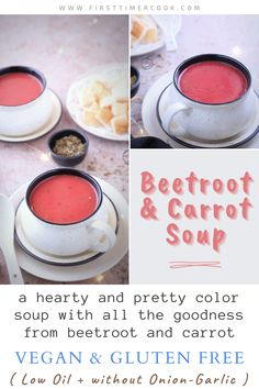 Beetroot and Carrot Soup is a hearty colorful soup with all the goodness from beetroot and carrot. Completely vegan and gluten free also it is. This is very simple and easy to make. Also I have kept the soup onion-garlic free. #WarmSoup #Vegetarian #Vegan #Glutenfree #BeetrootCarrotSoup #LowOilSoup #WithoutOnionGarlic #Beetroot #Carrot #WinterSoup Vegan Carrot Soup, Vegan Soups, Beet Soup, Healthy Soups, Quick Soup Recipes, Chef Recipes, Bread Recipes, Dinner Recipes, Vegetarian Platter