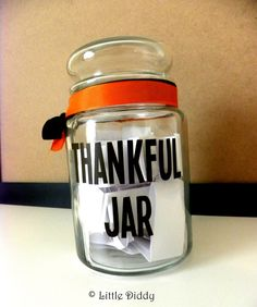 Create Hour: Create a Thankful Jar. Every time you or a family member finds something they are thankful for, they write it down and put it in the jar. On Thanksgiving, pass the jar around the table as each person reads a few from the jar.