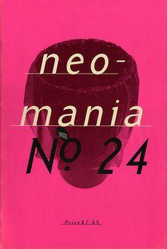 "Emigre Magazine cover ""Neomania"" by Rudy Vanderlans / Issue nº 24 / Design Emigre Magazine, Magazine Art, Magazine Covers, Editorial Layout, Editorial Design, Graphic Prints, Graphic Design, Print Design, Ted"