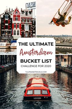 The Ultimate Amsterdam Bucket List Challenge   Tulips & Travels Amsterdam Must See, Visit Amsterdam, Amsterdam Travel, Travel Tours, Travel Vlog, Travel Ideas, Beautiful Places To Travel, Cool Places To Visit, Amsterdam Itinerary
