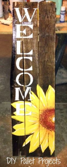 DIY Pallet Projects - painted pallets and painted boards - love the sunflowers on these wood signs - would look great on the porch!