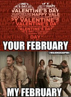 My February vs. Your February ... The Walking Dead