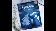 Cyanotype- Printing with the Sun! Cyanotype, Printing, Sun, Learning, Fabric, Books, Tejido, Livros, Libros