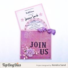 Copy this cute purse invitation with Top Dog Dies Vintage Alphabet Die (TC018), Top Dog Dies Wildflower Die (TC029) and Top Dog Dies Purse Pocket Card (A2) Die (TW039).