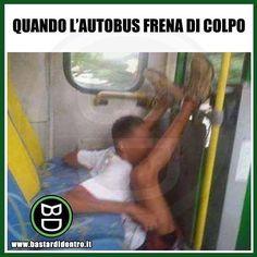 #bastardidentro #perfettamentebastardidentro #autobus #cadute www.bastardidentro.it