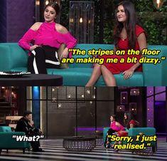 "19 Hilarious Moments From Katrina Kaif And Anushka Sharma's ""Koffee With Karan"" Episode Bollywood Funny, Bollywood Style, Koffee With Karan, Latest Funny Jokes, Actress Anushka, Girl Facts, Stand Up Comedians, Anushka Sharma, The Fault In Our Stars"