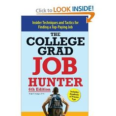 College Grad Job Hunter: Insider Techniques and Tactics for Finding A Top-Paying Entry-level Job -- by Brian D. Krueger.  Click the picture for more...