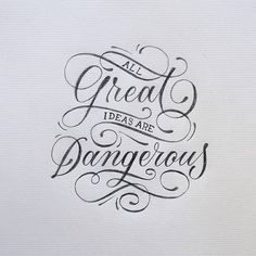 All great #ideas are #dangerous by @santiii_90 #handmadefont
