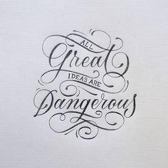 All great #ideas are #dangerous by @santiii_90 #handmadefont