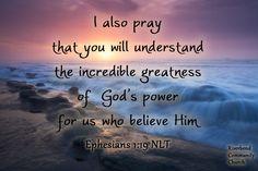 Ephesians 1:19 NLT Ephesians 1, Holy Spirit, Savior, Google Images, Bible Verses, Believe, Prayers, The Incredibles, God