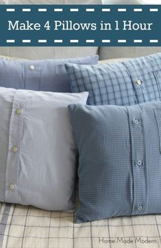 Sewing Men Projects Make 4 Shirt Pillows from Men's Shirts in Less Than 1 Hour