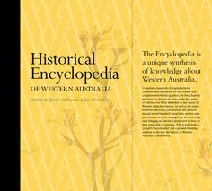 The Historical Encyclopedia of Western Australia is already out of print, and is now only available in public libraries. Western University, Public Libraries, Western Australia, Family History, Genealogy, Westerns, Knowledge, Student, Consciousness