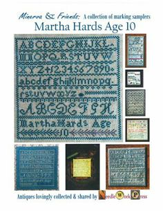 """""""Martha Hards Age 10"""" is the title of this cross stitch pattern from Needle Workpress."""