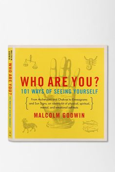 Who Are You?: 101 Ways of Seeing Yourself by Malcolm Godwin. Get a revealing look at your abilities, personality type, and deeper potential with this beautiful paperback of amusing tests. So fun! #urbanoutfitters