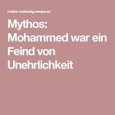 Mythos: Mohammed war ein Feind von Unehrlichkeit