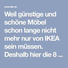 Weil günstige und schöne Möbel schon lange nicht mehr nur von IKEA sein müssen. Deshalb hier die 8 besten Möbel Online Shops.