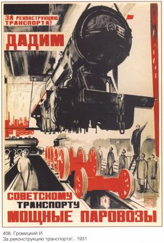 Russian propaganda poster, 1931 changing the gauge at the Russian border! Not done quite like this anymore..
