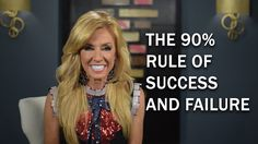 The 90% Rule of Success and Failure