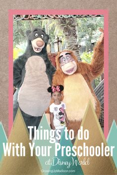 Things to do With Your Preschooler at Disney World | Growing up Madison