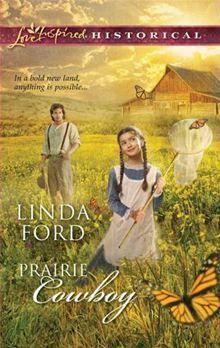 Prairie Cowboy/ Linda Ford
