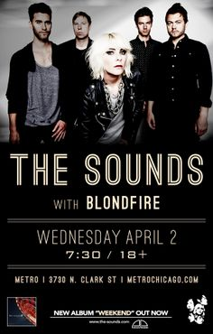 The Sounds - Blondfire | 04.02.14 | $20 advanced, $22 day of show #MetroPinItToWinIt
