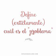 Define el problema - Frases Estudio Avellana ^^ Calligraphy, Quotes, Glow, Positive Quotes, Display, Quotations, Lettering, Calligraphy Art, Quote