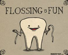 Flossing is fun!