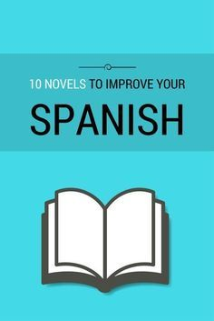 learning spanish Get to know ten of the best Spanish novels to help improve your language skills in Spanish. Great for Spanish learners of all levels- beginner, intermediate, and adva Spanish Help, Spanish Practice, Learn To Speak Spanish, Spanish Basics, Spanish Vocabulary, Spanish English, Spanish Lessons, Spanish Games, French Lessons