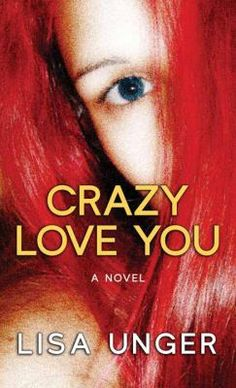 Crazy Love You [large print] by Lisa Unger
