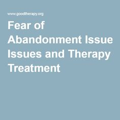 Fear of Abandonment Issues and Therapy Treatment Healthy Relationships, Relationship Tips, Abandonment Quotes, Putting Others First, Feeling Abandoned, Emotional Affair, Mental Health Counseling, Learning To Trust, Father Quotes