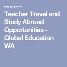 Teacher Travel and Study Abroad Opportunities - Global Education WA