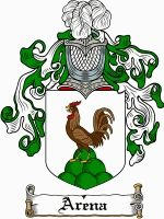 ARENA Family Crest / ARENA Coat of Arms This surname of ARENA was a Spanish habitation name from any of various places, for example in the province of Burgos and Sarragossa. The placename may be from the Latin ARANDA (arable land from the gerundice of ARARE to plough) or from the .......