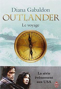 Outlander, Tome 3 : Le voyage de Diana Gabaldon
