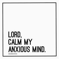 Many of us need this tonight. If its you let me know below. _____________________ When my anxious thoughts multiply within me Your consolations delight my soul. Psalm 94:19 NASB