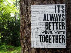 "11x14 ""...better together""  Jack Johnson Lyrics, vintage sheet music. $32.00, via Etsy."