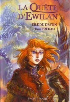 Pierre Bottero - La quête d'Ewilan, Tome 3 : L'île du destin