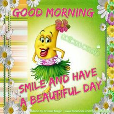 Good Morning Smile Have A Beautiful Day morning good morning morning quotes good morning quotes morning quote good morning quote cute good morning quotes good morning quotes for friends Cute Good Morning Quotes, Morning Quotes For Friends, Morning Memes, Good Morning Picture, Good Morning Messages, Good Morning Greetings, Good Morning Good Night, Morning Pictures, Good Morning Wishes