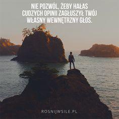 """""""Nie pozwól, żeby hałas cudzych opinii zagłuszył Twój własny wewnętrzny głos"""". #rosnijwsile #rozwój #motywacja #sukces #pieniądze #biznes #inspiracja #sentencje #myśli #marzenia #szczęście #życie #pasja #aforyzmy #quotes #SteveJobs #cytaty Motto, Saving Quotes, Powerful Words, Success Quotes, Self Improvement, Favorite Quotes, Faith, Thoughts, Motivation"""