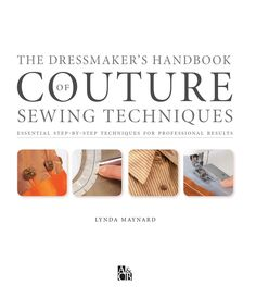 The dressmaker s handbook of couture sewing techniques gnv64 by Elena Petrova - issuu