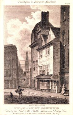"""The Cock and Pie Public House – """"A Specimen of Ancient Architecture. London Drawing, Chocolate House, Old Pub, Victorian London, London History, Regency Era, Old London, Covent Garden, Ancient Architecture"""
