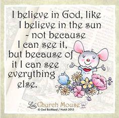 I believe #LittleChurchMouse