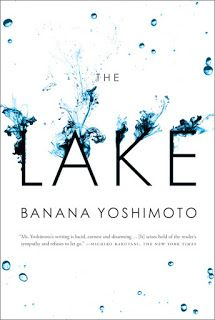 See all my book reviews at JetBlackDragonfly.blogspot.ca : The Lake by Banana Yoshimoto