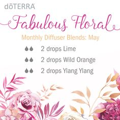 What's in your diffuser this May? Try this Fabulous Floral diffuser blend!