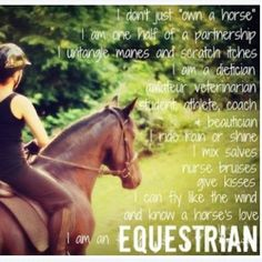 """I don't just own a horse....I am an EQUESTRIAN"""