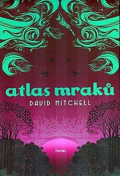 Atlas mraků - David Mitchell | Databáze knih David Mitchell, Cloud Atlas, Book Worms, Roman, Neon Signs, Clouds, Film, Books, Movie Posters