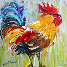 Love my original Rooster painting by my friend Karen!  Glad to see she is painting more Roosters.