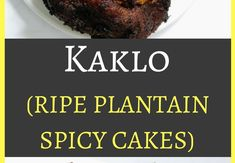 Kaklo (ripe plantain spicy cakes) - Simple African Meals Vegan Gluten Free, Vegan Vegetarian, African Peanut Stew, Ripe Plantain, Moroccan Spices, Bean Stew, Wonderful Recipe, Plant Based Diet, No Cook Meals